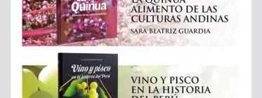 Publicaciones reconocen y revaloran la quinua, el pisco y el vino